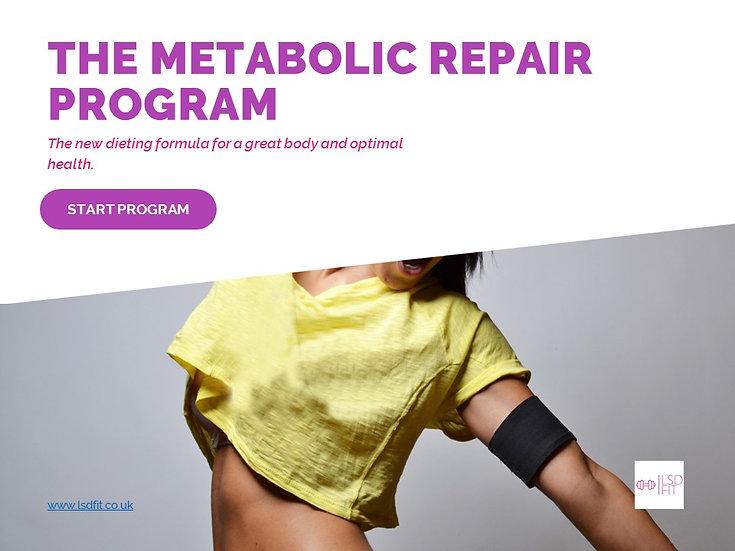 The Metabolic Repair Program