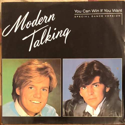 Modern Talking – You Can Win If You Want (Special Dance Version/45rpm)