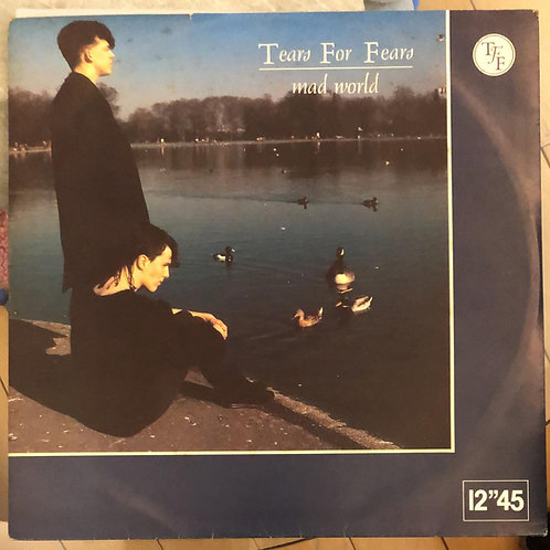 "Tears For Fears ‎– Mad World 12""45"