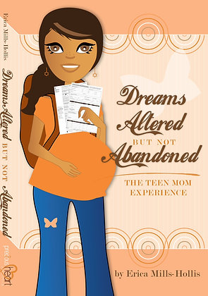 Dream Altered But Not Abandoned - Teen Mom