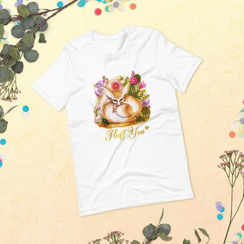 Fluff You Unisex T-Shirt (XS-4XL)