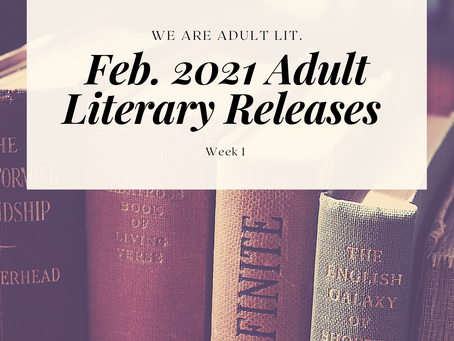 BIPOC Feb. '21 Releases in Adult Literature: Week 1
