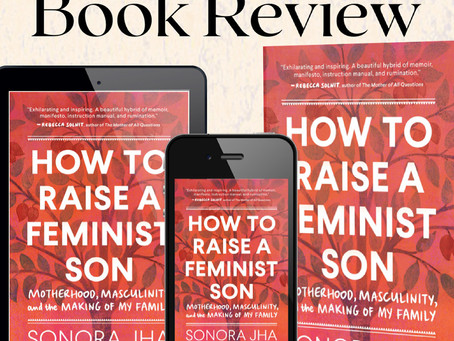 How to Raise a Feminist Son REVIEW