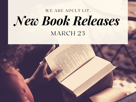 BIPOC Mar. '21 Releases in Adult Literature: Week 4