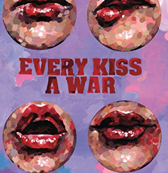 Every Kiss A War by Leesa Cross-Smith REVIEW