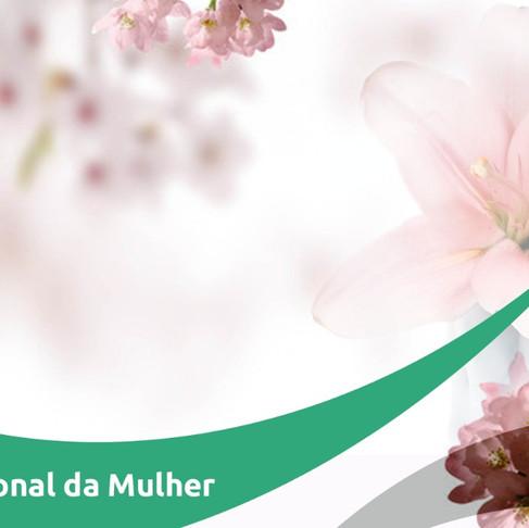 08/03 - Dia Internacional da Mulher