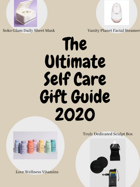 The Ultimate Self Care Gift Guide 2020