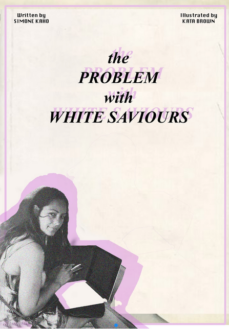 The Problem with White Saviours