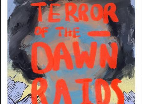 Terror of the Dawn Raids.png