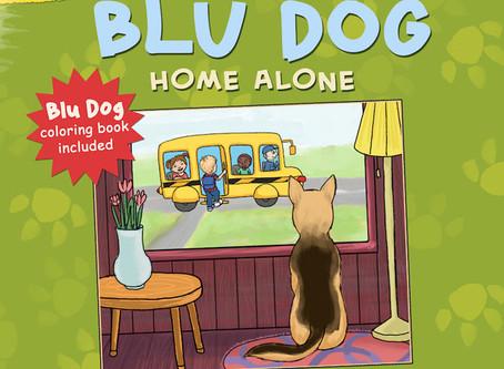 New Release: BLU DOG Home Alone