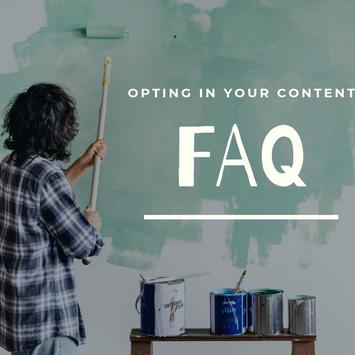 FAQ: Opting in my Content