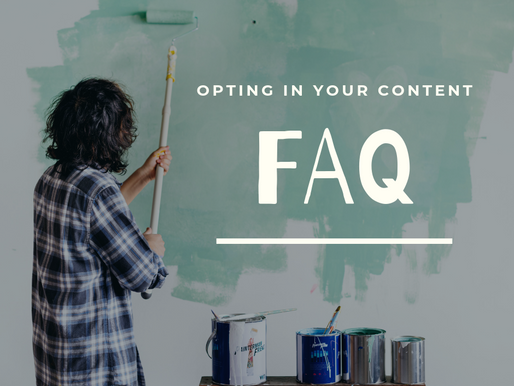 FAQ: Opting in my Content