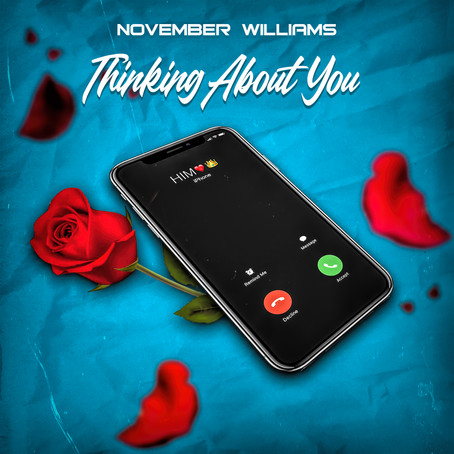 NOVEMBER WILLIAMS - THINKING ABOUT YOU PROMO ARTWORK