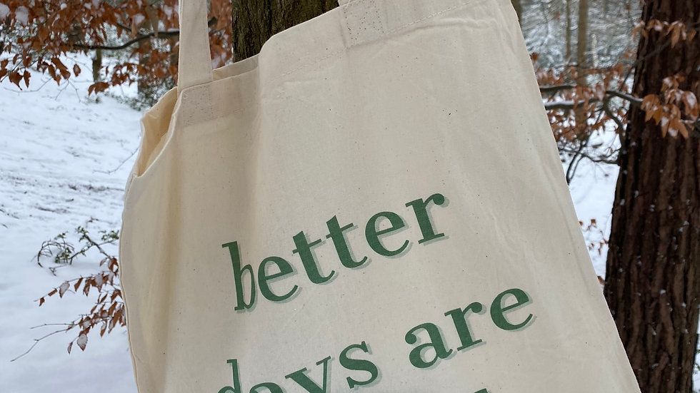 The Sunday Sweats Club & Co. 'better days are ahead' Tote Shopper Bag