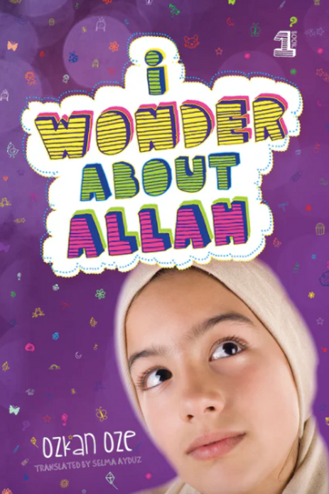 I Wonder About Allah (Book One)