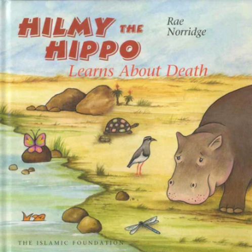 HILMY THE HIPPO: Learns about death