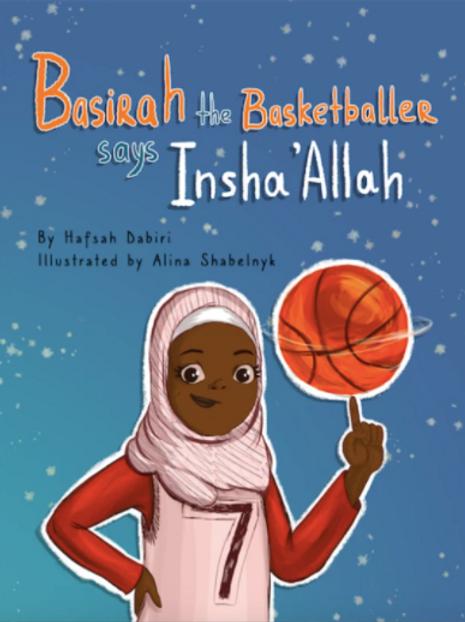 BASIRAH THE BASKETBALLER SAYS INSHA ' ALLAH