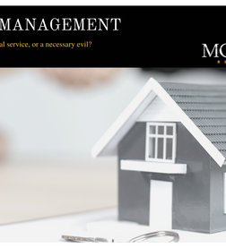 Property Management.. Incredibly Beneficial or Necessary Evil?