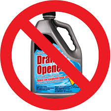 SAY NO to DRAIN CLEANERS