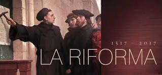 La RIFORMA dopo 500 anni..