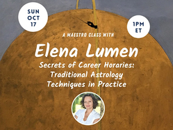 Secrets of Career Horaries: Traditional Astrology Techniques in Practice Oct 17, 2021 at 10:00 am PT