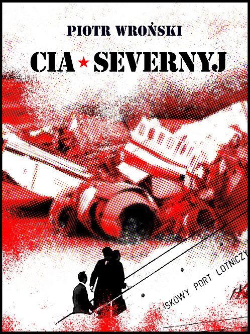 Holub II CIA-Severnyj Ebook