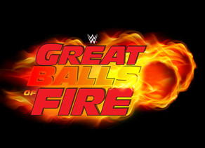 Great Balls of Fire - WWE PPV Wreview
