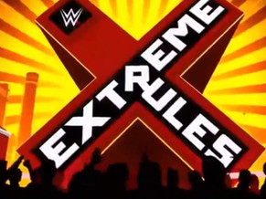 WWE Extreme Rules - Wrestling Wreview