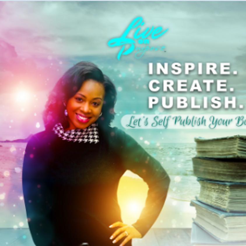 Inspire. Create. Publish.  A Self Publishing Mastermind Session