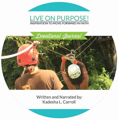 Live on Purpose : Devotional Audio