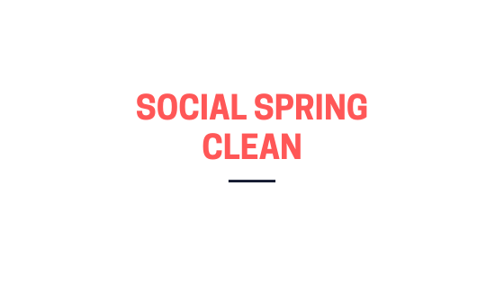 Social spring clean