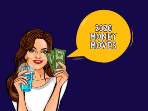 2020 Money Moves