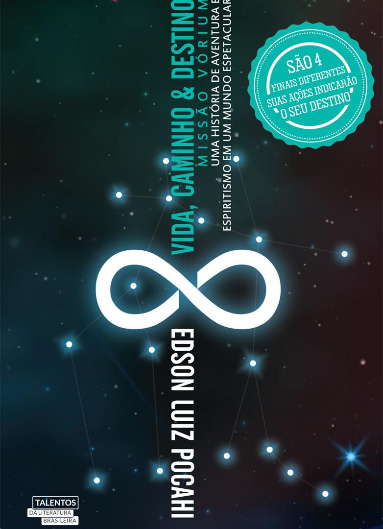 Livro 2: Vida, Caminho e Destino: Missão Vórium