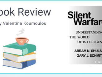 Silent Warfare: Understanding the world of intelligence by Abram N. Shulsky and Gary J