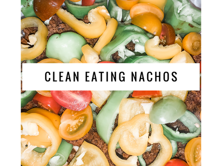 Clean Eating Nachos