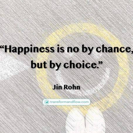 Happiness - What Do You Choose?