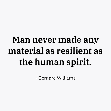 Resilience of the human spirit