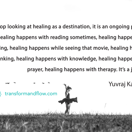 Healing is a journey, are you moving?