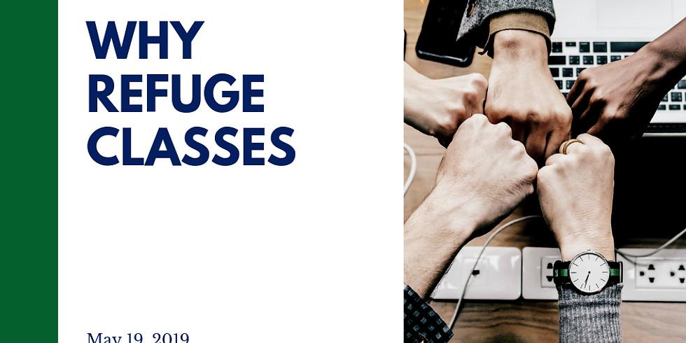 Why Refuge Classes