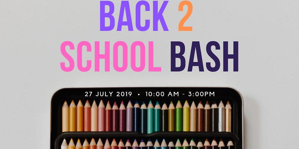 Back 2 School Bash! 2019