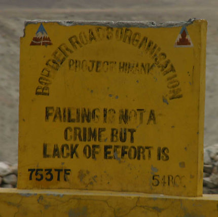 A typical 'advisory' sign errected by the Border Roads Organisation in India