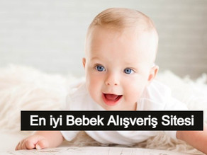 En İyi 14 Bebek Alışveriş Siteleri