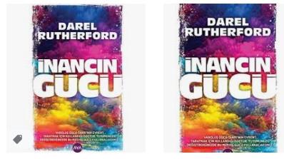 Darel Rutherford - İnancın Gücü