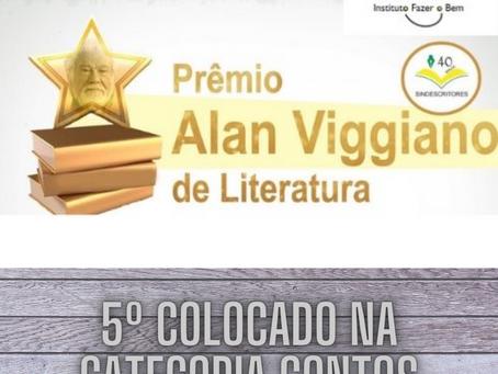 5º colocado no Prêmio Alan Viggiano de Literatura – Conto