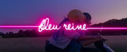 BLEU REINE