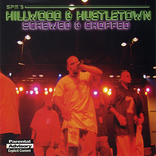 Hillwood And Hustler Town (Chopped and Screwed) CD