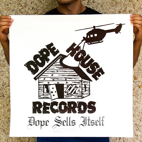 "DHR ""Dope Sells Itself"" Poster"