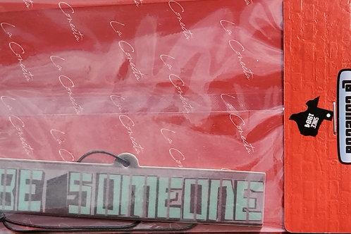 """""""BeSomeone"""" Air Freshener"""