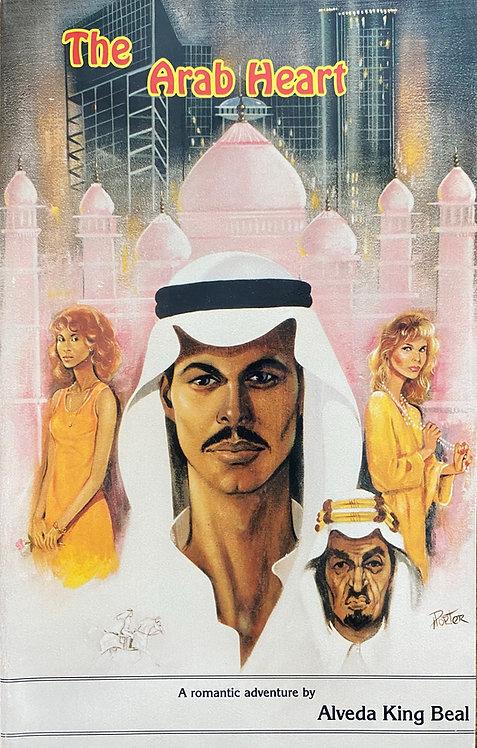 The Arab Heart - A Novel by Evangelist Alveda King (Beal) - E-Book