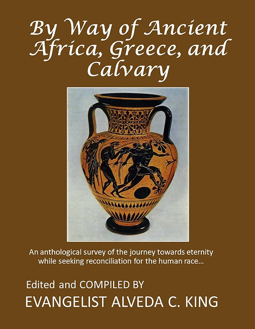 By Way of Ancient Africa, Greece and Calvary